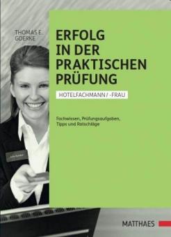 Erfolg in der praktischen Prüfung Hotelfachfrau/-Mann