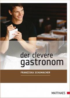 Der Clevere Gastronom-Fünf Bausteine zum Erfolg