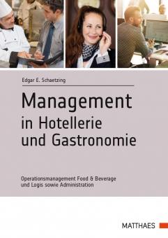 Management in Hotellerie und Gastronomie