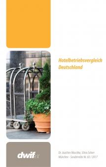 dwif-Hotelbetriebsvergleich Deutschland Nr. 82/2017