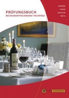 Prüfungsbuch Restaurantfachmann/Restaurantfachfrau
