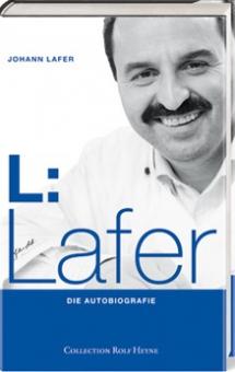 L:LAFER - Die Autobiografie