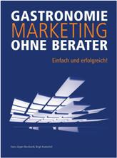 Gastronomie Marketing ohne Berater