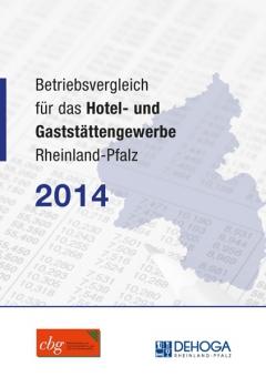 Betriebsvergleich Gastgewerbe Rheinland-Pfalz 2014