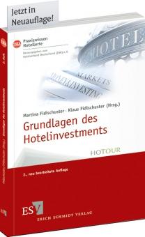 Grundlagen des Hotelinvestments