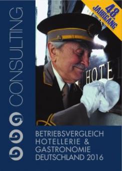 Betriebsvergleich Hotellerie & Gastronomie Deutschland 2016