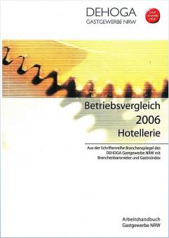 Betriebsvergleich Hotellerie 2006 Nordrhein-Westfalen