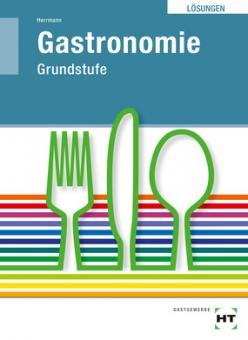 Lösungen - Gastronomie Grundstufe