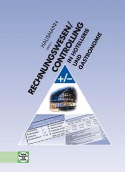 Rechnungswesen/Controlling in Hotellerie und Gastronomie