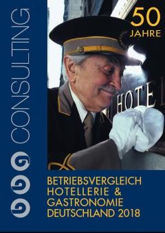 Betriebsvergleich Hotellerie & Gastronomie Deutschland 2018